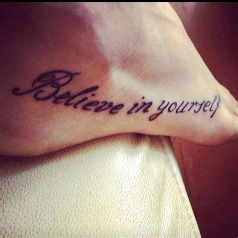 believe tattoo designs on foot believe in yourself foot
