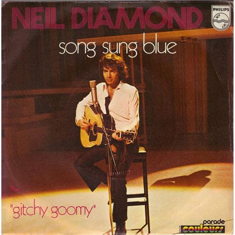 song sung blue song sung blue gitchy goommy france by neil diamond sp