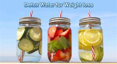 Detox Water Recipe For Weight Loss India by Detox Water For Weight Loss