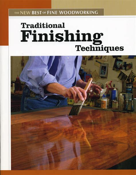woodworking finishing techniques update book giveaway traditional finishing techniques