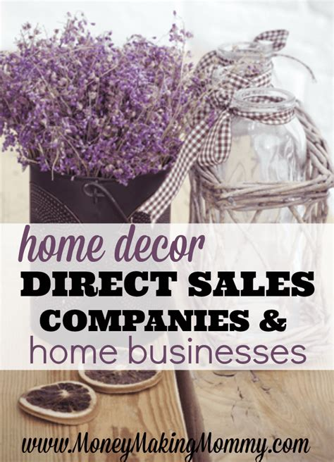 home decor direct sales companies home decor home business opportunities