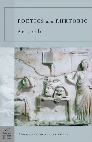 aristotle biography sparknotes poetics and rhetoric barnes noble classics series by