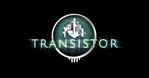 transistor cheats transistor pc ign