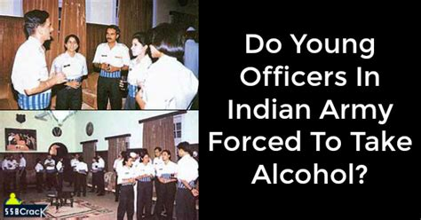 How Does It Take To Be A Officer by Do Officers In Indian Army Forced To Take