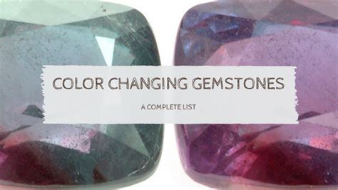 color changing gemstones list of color changing gemstones with pictures seda gems