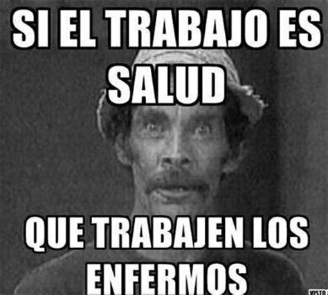 Don Ramon Meme - 75 best images about humor on pinterest ja ja ja humor
