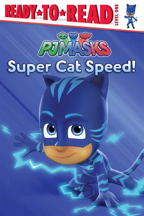 cat speed pj masks books cat speed book by cala spinner official
