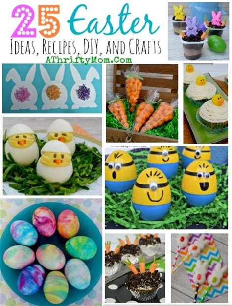 easter round up 25 recipes crafts diy quick and easy