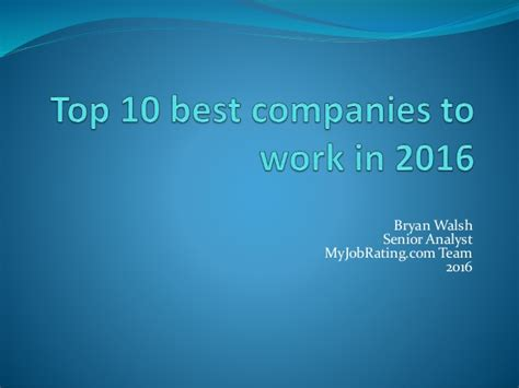 why facebook is the best company to work for in america top 10 best companies to work in 2016