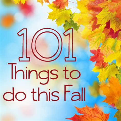 101 fun things to do this fall pinpoint