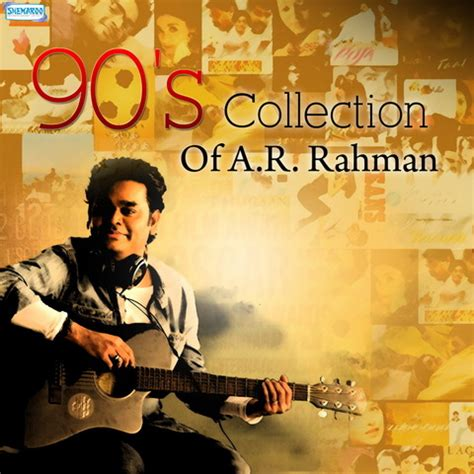 download ar rahman mp3 collection 90 s collection of a r rahman songs download 90 s