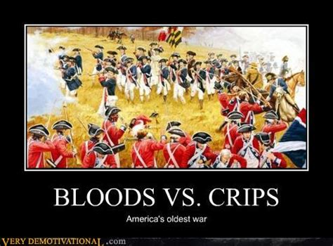 Cribs Vs Bloods by Views Entertainment Demotivational