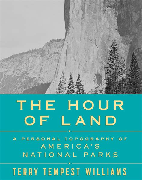 the hour books the hour of land terry tempest williams macmillan