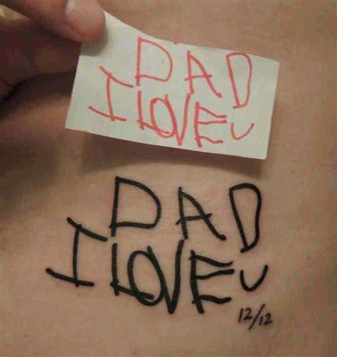 tattoo i love you daddy dad i love you tattoo parent child drawn tattoo tattoo
