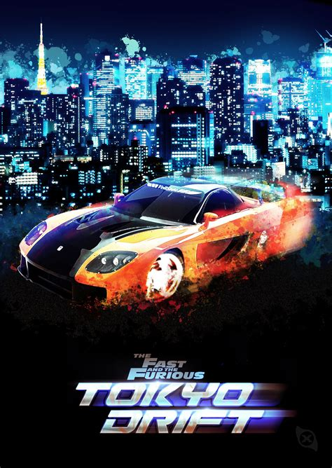 movie fast and furious tokyo drift tokyo drift poster by xiox231 on deviantart
