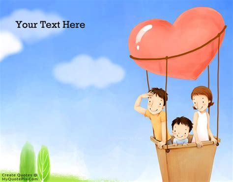 Write quote on happy family in balloon picture