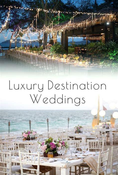 Top 25 ideas about Destination Weddings & Elopements on