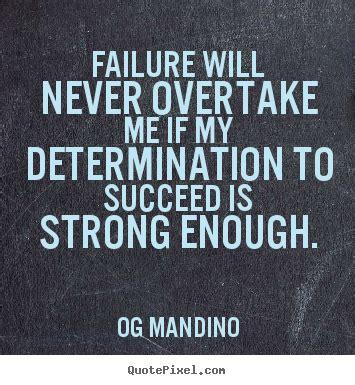 determination picture quotes determination sayings with best determination quotes quotesgram
