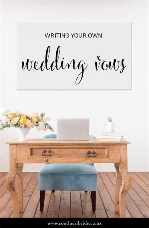 Writing Your Own Wedding Vows by A Kiwi S Diy Guide To Writing Wedding Vows Southern