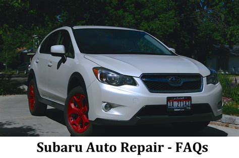 subaru auto repair faqs autotranz transmissions and car