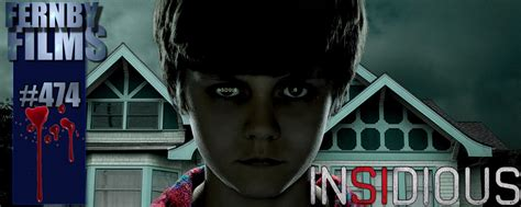 insidious film summary movie review insidious fernby films
