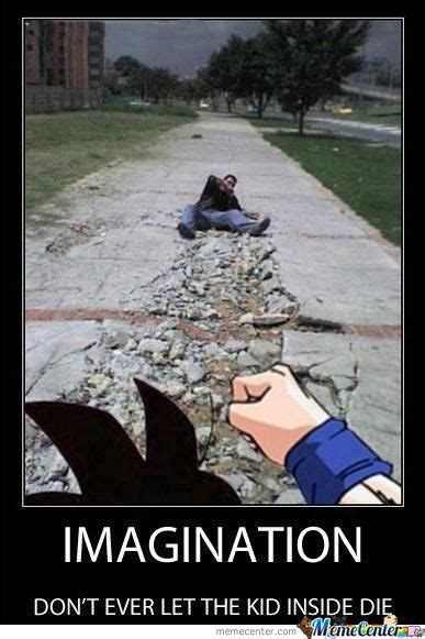 Imagination Meme - imagination memes best collection of funny imagination pictures