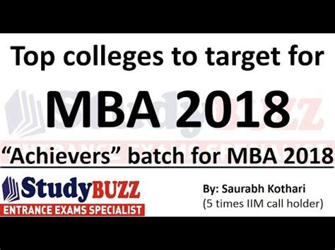 Target Mba by Top Colleges To Target For Mba 2018 Quot Achievers Quot Batch