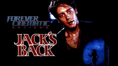 jack s jack s back 1988 quot forever cinematic review youtube