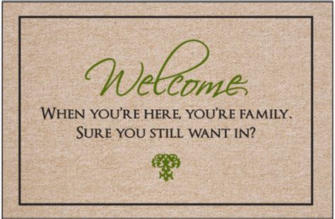 Weclome Mat Still by Welcome Still Want In Doormat