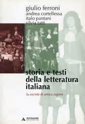 storia e testi della letteratura italiana giulio ferroni storia e testi della