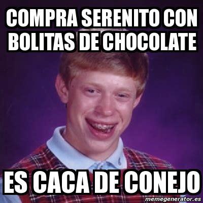 Memes De Chocolate - meme bad luck brian compra serenito con bolitas de