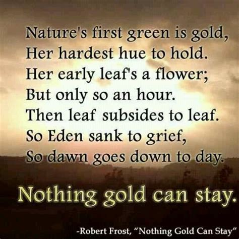dramanice nothing gold can stay robert frost favorite quotes sayings pinterest