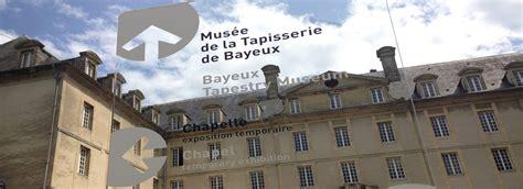 tapisserie de bayeux horaires infos pratiques tapisserie de bayeux bayeux museum