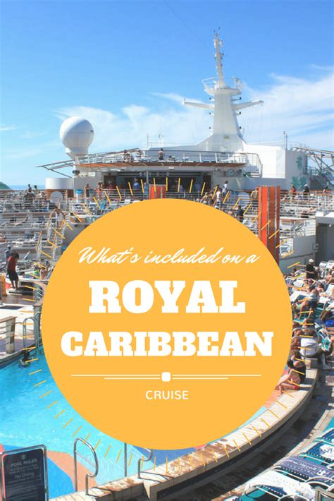royal caribbean cruises what s included on a royal caribbean cruise pitstops for