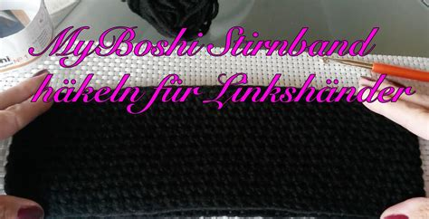 Kissenhülle Häkeln Anleitung by Myboshi Stirnband Selber H 228 Keln Anleitung F 252 R Linksh 228 Nder