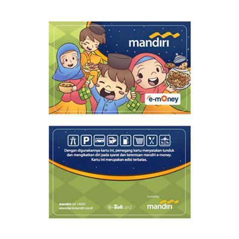 Emoney Mandiri Edisi Nusantara Etoll mandiri e money edisi spesial ramadhan berbagi