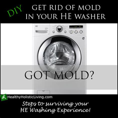 clean mold from front load washer how to remove the mold from your front load washing machine healthy holistic living