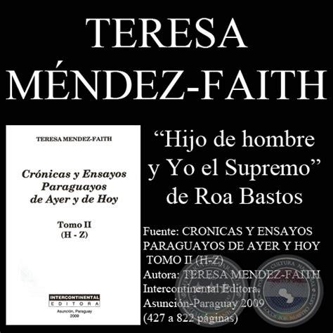 yo el supremo b007euqj40 portal guaran 237 hijo de hombre y yo el supremo ensayo de teresa m 201 ndez faith