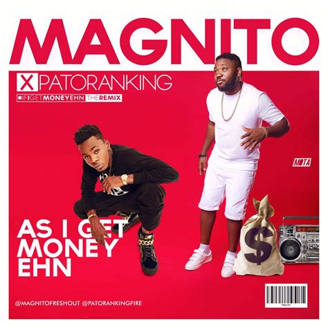 magnito ft patoranking    money ehn latest