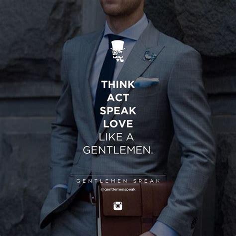 immersive complex behavior gentlemans code pinterest gentleman quotes