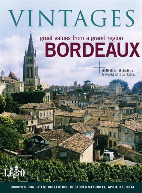 best bordeaux vintages best of bordeaux wines bargains in the lcbo vintages