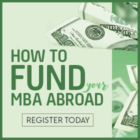 Mba Abroad by How To Fund Your Mba Abroad Webinar