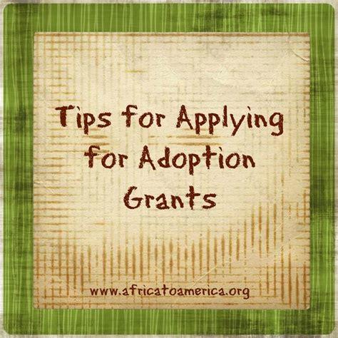 7 Tips On Applying For Grants tips for applying for adoption grants adoption