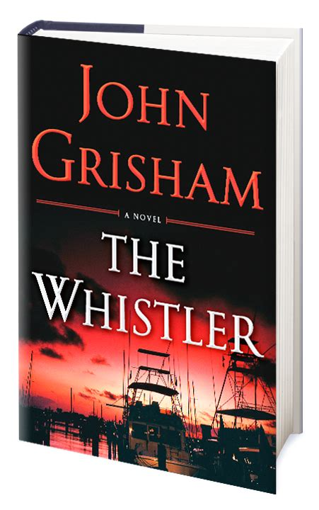 The Grisham the whistler grisham