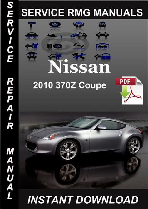2010 Nissan 370z Coupe Service Repair Manual Download