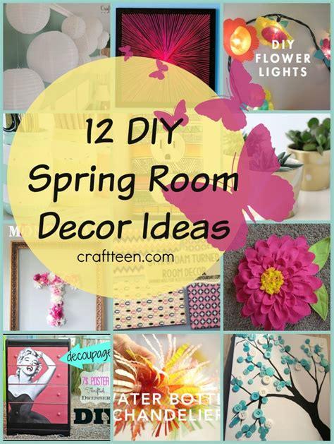 decorations diy spring room decorations decor for your 12 diy spring room decor ideas craft teen