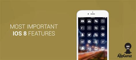 8 Most Important Features I Look For In A Flat by Most Important Ios 8 Features