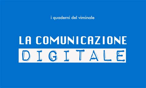 interno gov it la comunicazione digitale un e book su come parla il