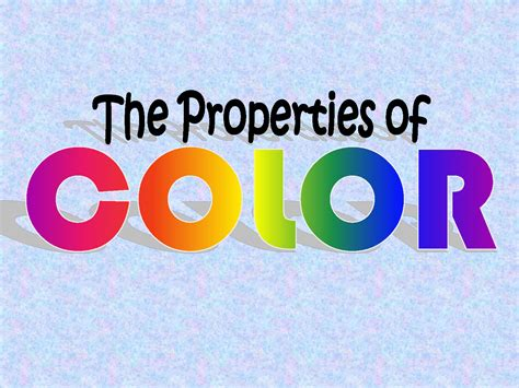 properties of color 2 properties of colors hue saturation and brightness