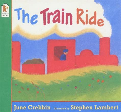 the train ride 0744547016 children s books reviews the train ride bfk no 100
